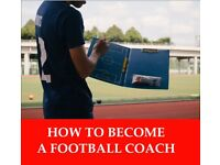 HOW TO BECOME A FOOTBALL COACH, BECOME A FOOTBALL COACH IN LONDON, COACH FOOTBALL TEAM