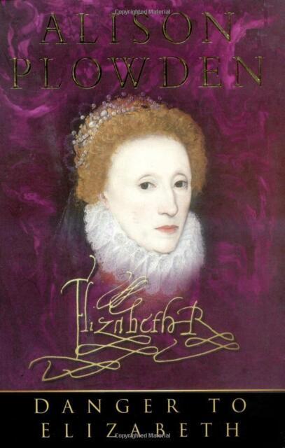 Danger to Elizabeth: The Catholics Under Elizabeth I NEU Taschenbuch Buch Alison