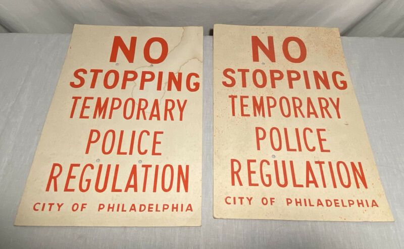 No Stopping Temporary Police Regulation Sign City of Philadelphia
