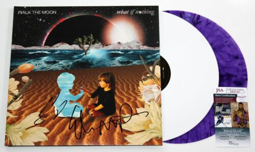 WALK THE MOON SIGNED WHAT IF NOTHING LP VINYL RECORD ALBUM AUTOGRAPHED +JSA COA