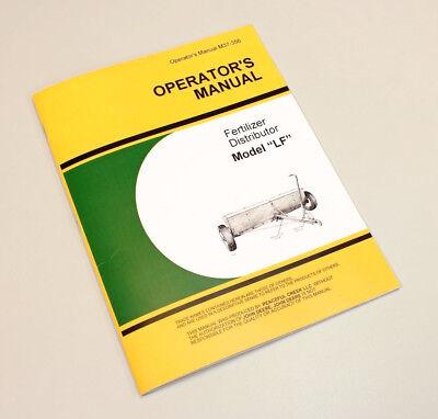 Operators Manual For John Deere Lf 8 10 12 Fertilizer Distributor Spreader Owner