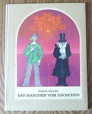 Das Märchen vom Groschen – Karlis Skalbe & Gunars Cilitis  DDR Bilderbuch 4 Bild