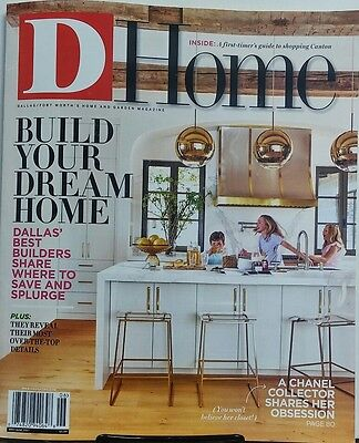 D Home May June 2017 Build Your Dream Home Dallas Best Builders FREE SHIPPING sb