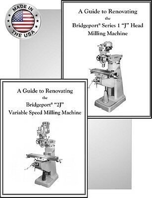 Bridgeport Mill Rebuild Manuals For J Head And 2j Head - Buy Both And Save
