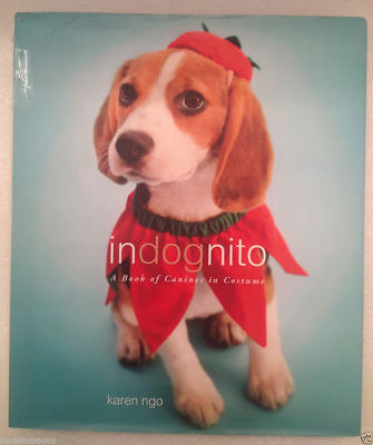 Costume Of A Dog (INDOGNITO: A Book of Canines in Costume 2008 HD/DJ 1st Ed dogs wearing)