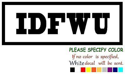 Idfwu Funny Vinyl Decal Sticker Car Window Bumper Laptop Tablet Netbook 12