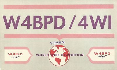 OLD VINTAGE W4BPD/4WI YEMAN WORLD WIDE DX-PEDITION AMATEUR RADIO QSL CARD