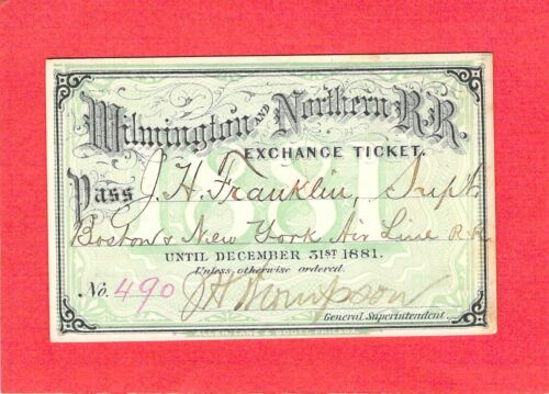 1881 WILMINGTON NORTHERN DELAWARE LOW # 490 RAILROAD RAILWAY RR RY PASS