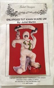 Juliet Designs~Enlarged Tut Khan Scare Um~Wood Cut Out Pattern~Halloween Mummy