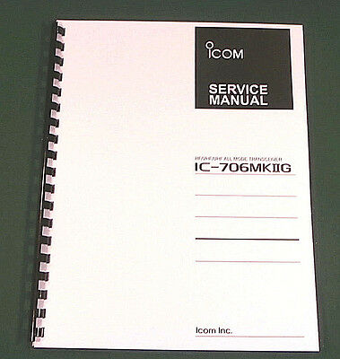 "Icom IC-706MkIIG Service Manual: 11"" X 17"" Foldout Schematics & Plastic Covers! for sale  Lacey"