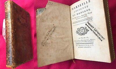 Marseille Ancienne et Moderne, Paris 1786,  GUYS Pierre Augustin Chez La Veuve