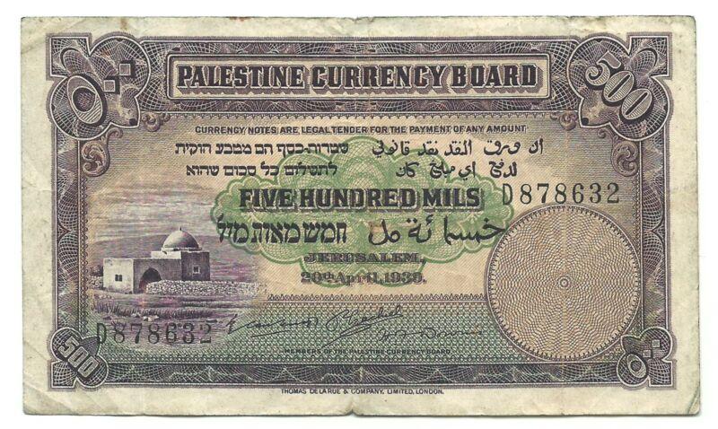 Palestine Currency Board British Mandate Rule 500 Mils Mil 1939 P6c aVF Israel
