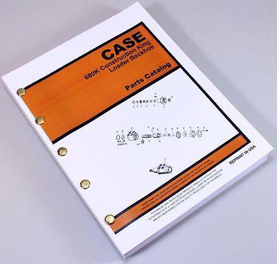 J I Case 680k Ck Construction King Loader Backhoe Parts Manual Catalog