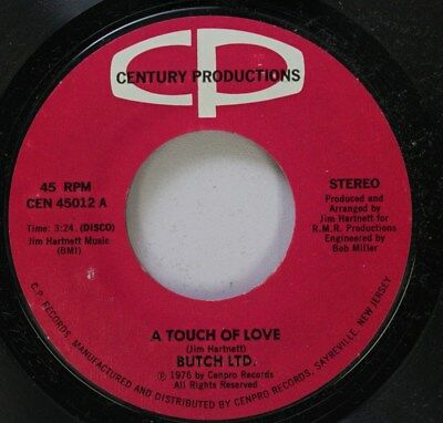 Soul 45 Butch Ltd    A Touch Of Love   A Touch Of Love On Century Productions