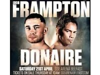 2x frampton v Donaire tickets Cheaper than face value for quick sale