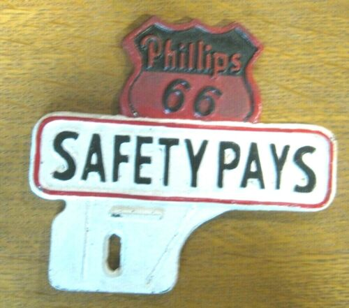 """PHILLIPS 66 """"SAFETY PAYS"""" LICENSE TAG FOB CAST IRON Gas Oil Advertising Promo"""