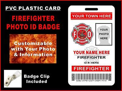 Volunteer FIREFIGHTER Photo ID Badge >>CUSTOM W/ your photo, name & town<< PVC