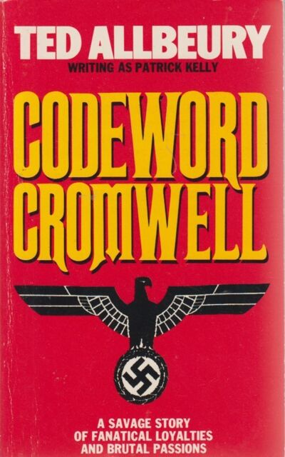 Codeword Cromwell by Patrick Kelly (Ted Allbeury)