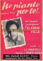 Ho Pianto Per Te Claudio Villa L.l.martelli Ediz.maggi Spartiti Musicali(p161) -  - ebay.it