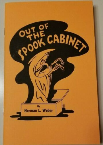 Out of the Spook Cabinet by Herman Weber (Ghost & spook show methods revealed)