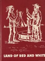 ISO Land of Red and White History Book