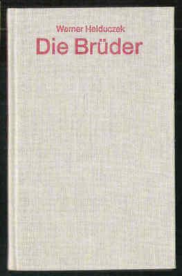 Die Brüder – Werner Heiduczek  DDR Roman mit Inhaltsangabe