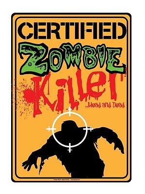 Certified Zombie Killer Metal Tin Sign Funny Room - Zombie Sign