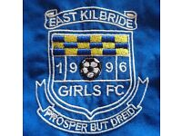 LADIES FOOTBALL - EAST KILBRIDE GIRLS FOOTBALL CLUB - PLAYERS REQUIRED
