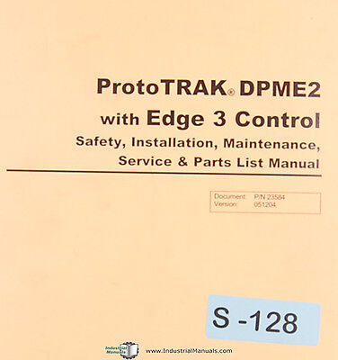 Southwestern Prototrak Edge 3 114 Page Control Maintenance Parts Manual 2004