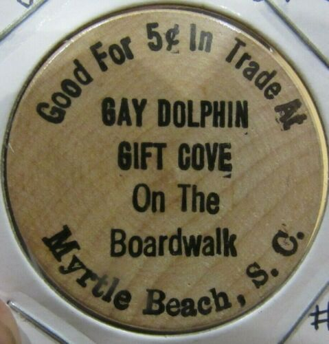 Vintage Gay Dolphin Gift Cove Myrtle Beach, SC Wooden Nickel - South Carolina #1