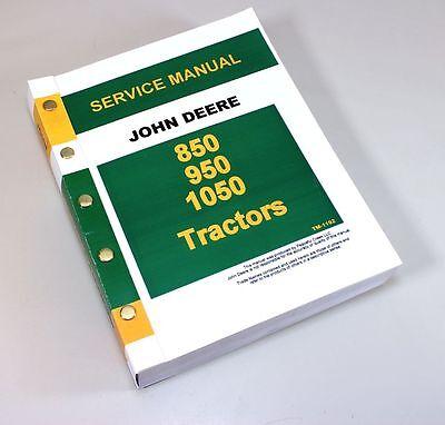 JOHN DEERE 850 950 1050 TRACTOR SERVICE REPAIR MANUAL TECHNICAL SHOP BOOK JD