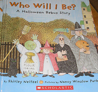 Who Will I Be?~A Halloween Rebus Story(Brand New Pprback Version)Shirley Neitzel - Halloween Rebus