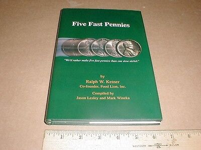 Food Lion Grocery Store Signed Ralph Ketner Salisbury Nc Five Fast Pennies Book
