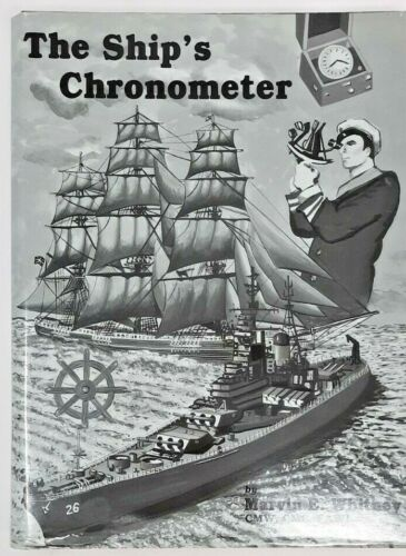 The ship's Chronometer. Marvin Whitney