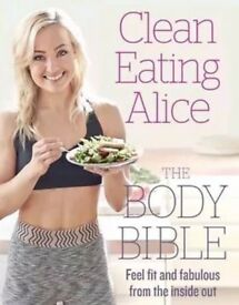 Clean eating alice - the body bible. Never used