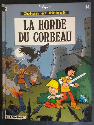 Johan et Pirlouit 14 EO La Horde du Corbeau Peyo Lombard