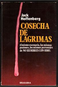 COSECHA-DE-LAGRIMAS-JACK-HOFFENBERG