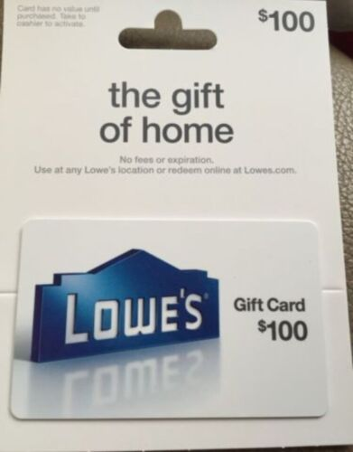 Lowe s Gift Card 100 - $110.00