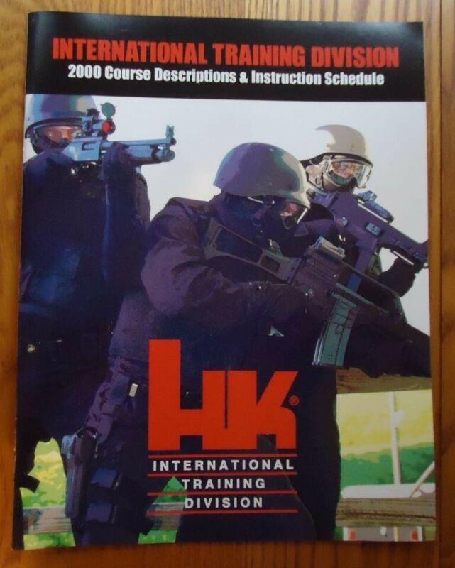 H&K HECKLER & KOCH HK ITD INTERNATIONAL TRAINING DIVISION COURSE SCHEDULE MANU