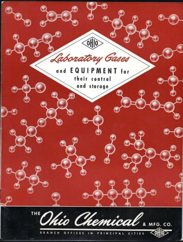 Ohio Chemical & Manufacturing Co LABORATORY GASES AND EQUIPMENT 1947 Brochure