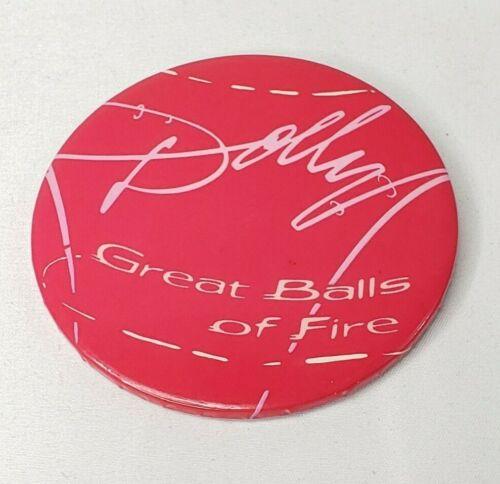 "Vtg 1979 Dolly Parton Great Balls of Fire Button Pin 3"" Promo Pinback"