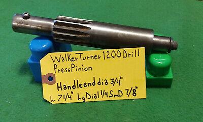 Walker Turner Drill Press Pinion 1200 Series