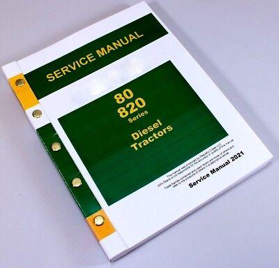 Service Manual For John Deere 80 820 Tractor Diesel Repair Technical Shop Book