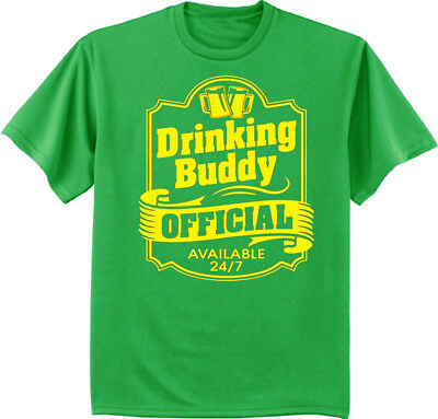 Funny St Patrick's Day T-shirt - Drinking Buddy Official Tee Funny Saying - St Patrick Sayings