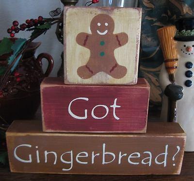 Primitive Shelf Blocks Got Gingerbread? Christmas Sign Wooden