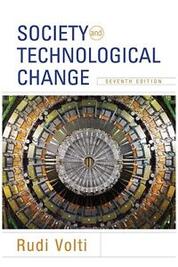 Society and Technological Change text book - Rudi Volti