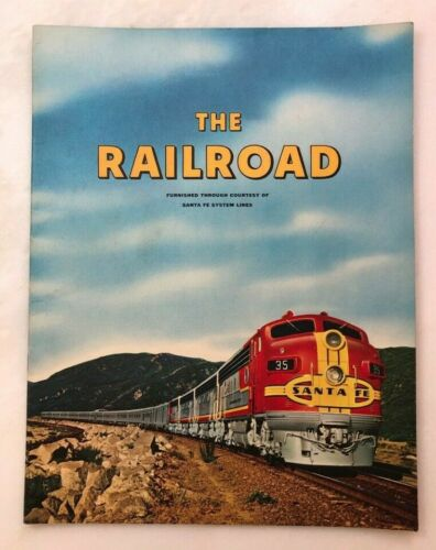 1954 SANTA FE - THE RAILROAD Illustrated Book 32 pp TRAIN Vintage
