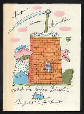 Hinter einem Mäuerlein sitzt ein dickes Bäuerlein  Hilga Cwojdrak DDR Kinderbuch