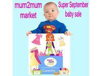 Mum2Mum Market Super September Baby & Toddler Nearly New Sale