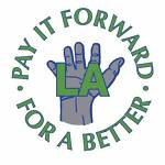 Pay It Forward For A Better LA